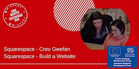 Squarespace - Creu gwefan  /  Build a  website tickets