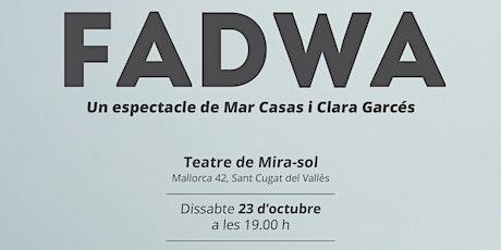 FNP: FADWA entradas