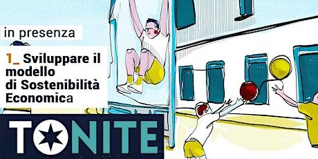 workshop - SVILUPPARE IL MODELLO DI SOSTENIBILITÀ ECONOMICA biglietti