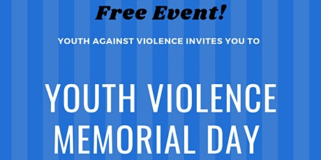 Youth Violence Memorial Day tickets