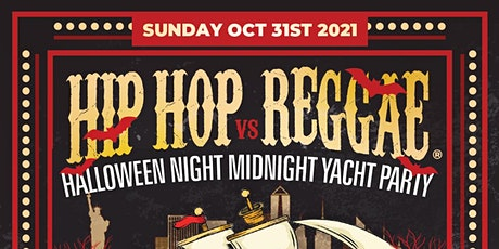 Halloween Hip Hop Vs Reggae Midnight Cruise At Pier 36 tickets
