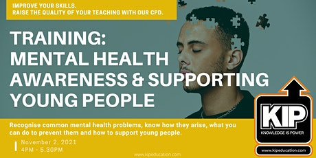 Interactive Webinar: Mental Health Awareness & Supporting Young People tickets