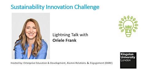 Sustainability Lightning Talk with Oriele Frank from Elemis UK tickets