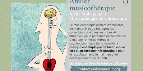 Atelier de musicothérapie avec Aicha Mohammedi musicothérapeute clinicienne billets