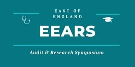 East of England Audit and Research Symposium (EEARS) in Medical Education tickets