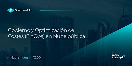 Gobierno y Optimización de Costes (FinOps) en Nube pública entradas