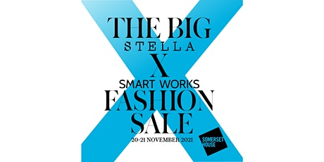 The Big Stella x Smart Works Fashion Sale at Somerset House tickets