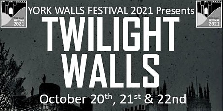 York Walls Festival Extra: Twilight Walls - Standard Sessions tickets
