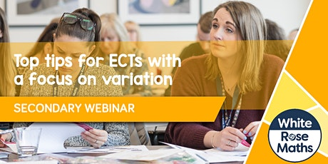 **WEBINAR** Top tips for ECTs with a focus on variation - 08.12.21 tickets