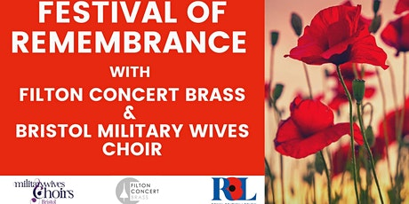 Remembrance with Filton Concert Brass & Bristol Military Wives Choir tickets