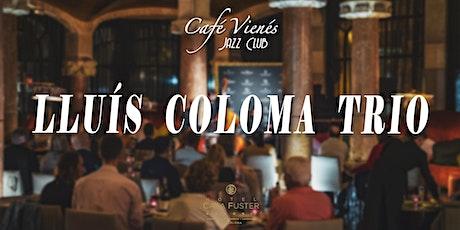 Jazz en directo: LLUÍS COLOMA TRIO entradas