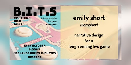 [BITs] Emily Short: Narrative Design for a Long-Running Live Game tickets