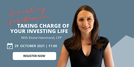 Investing for Women: Taking control of your investing life tickets