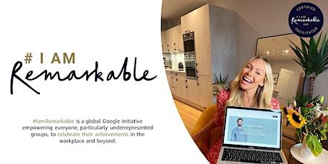 #IamRemarkable workshop with Jessica Dowdall boletos