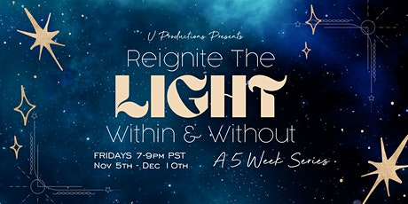 Reignite the Light | Within and Without tickets