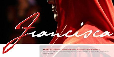 FRANCISCA - L'opera di C. Colazzo al Teatro Zandonai di Rovereto biglietti