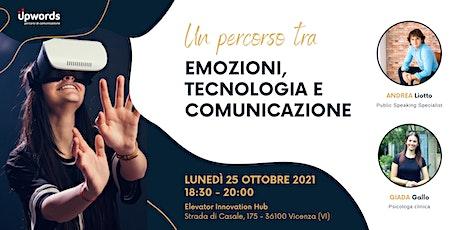 Emozioni, tecnologia e comunicazione biglietti
