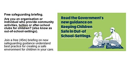 Briefing on Keeping Children Safe during community activities  (1 - 1.45pm) tickets