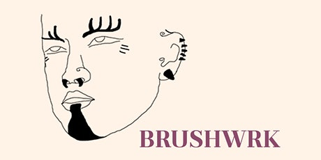 BRUSHWRK Exhibition Party tickets