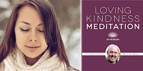 Loving Kindness Meditation - weekly classes tickets