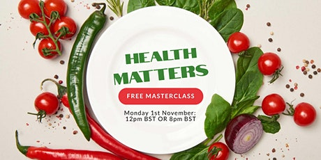 'Health Matters'  Don't Diet, Do This Instead  Free Masterclass tickets