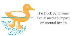 The Duck Syndrome : Social media's impact on mental...