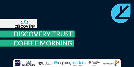 Discovery Trust Coffee Morning tickets
