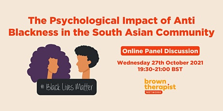 The Psychological Impact of Anti-Blackness in the South Asian Community tickets