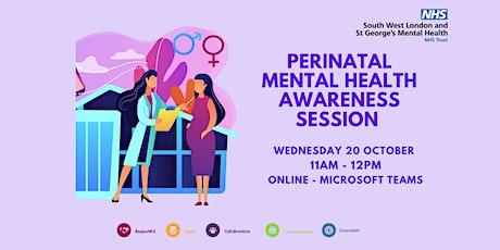 Perinatal Mental Health Awareness Session tickets