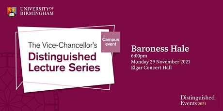 The Vice-Chancellor's Distinguished Lecture Series with Baroness Hale tickets