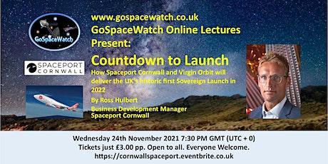 Countdown to Launch: Spaceport Cornwall + Virgin Orbit First UK Launch 2022 tickets