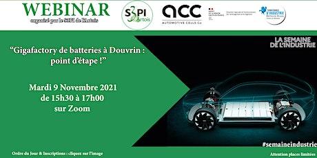 """WEBINAR : """"GIGAFACTORY de Batteries à Douvrin : point d'étape ! billets"""