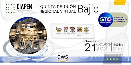 Quinta Reunión Regional Virtual Bajío Guanajuato 2021 entradas