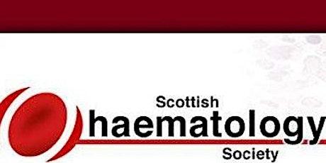Scottish Haematology Society Annual Meeting - Friday 12 November 2021 tickets