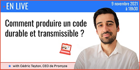 Comment produire un code durable et transmissible ? billets