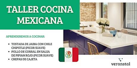 Taller de cocina Mexicana entradas