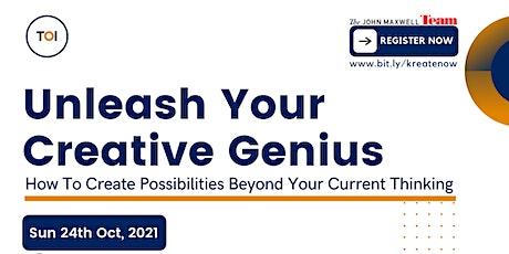 UNLEASH YOUR CREATIVE GENIUS tickets