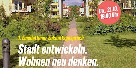 """1. Emsdettener Zukunftsgepräch: """"Stadt entwickeln. Wohnen neu denken."""" Tickets"""