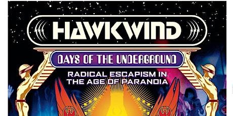 HAWKWIND: Days of the Underground - author Joe Banks in conversation tickets