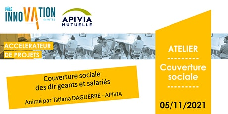 ATELIER COUVERTURE SOCIALE ASS. SALARIE par APIVIA Macif Mutuelle billets