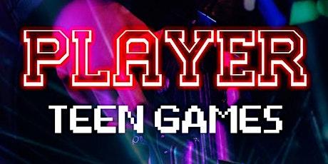 TEEN GAMES - PLAYER ingressos