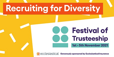 Recruiting for diversity: How to shortlist and interview trustees tickets