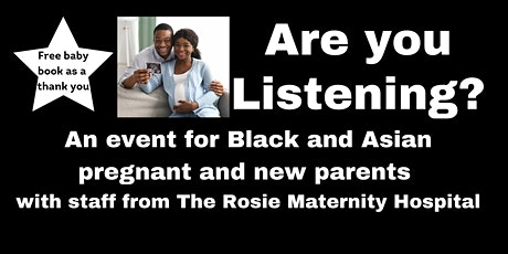 Are you Listening?  An  event for Black and Asian pregnant & new parents tickets