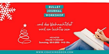 Bulletjournaling mit starker Coachingkomponente · wir planen für Dezember Tickets