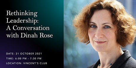 Rethinking Leadership: A Conversation with Dinah Rose tickets