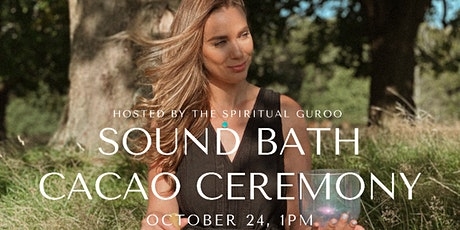 Sound Bath Cacao Ceremony tickets