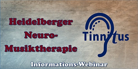 Webinar zur Neuro-Musiktherapie bei Tinnitus - Informationsveranstaltung Tickets