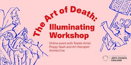 The Art of Death: Illuminating Workshop tickets