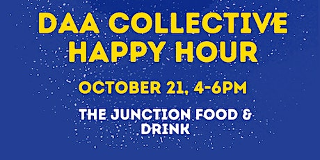DAA Collective Happy Hour Event tickets