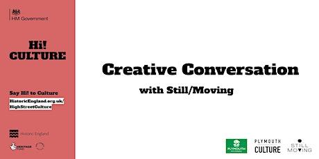 HAZ - Creative Conversation with Still/Moving tickets